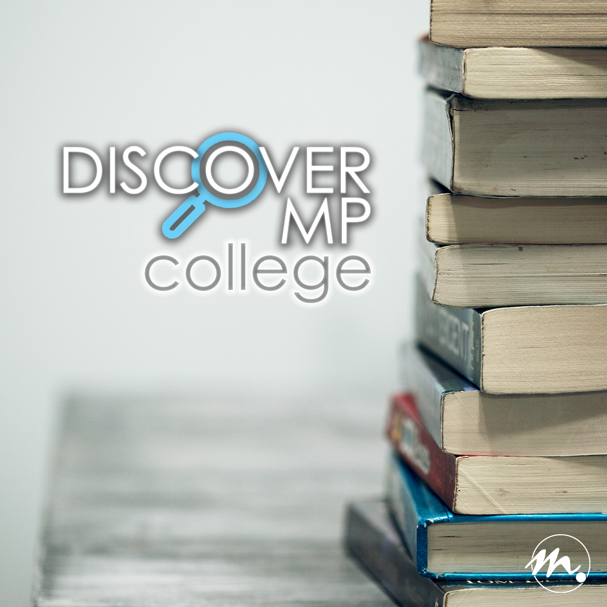 Discover MP - College Students!