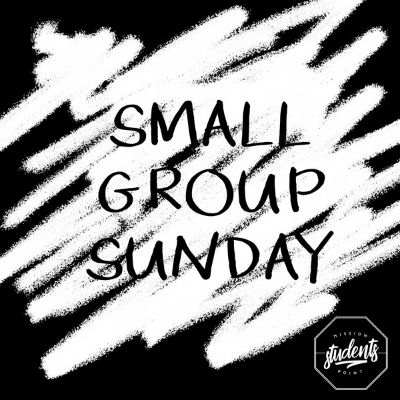 Small Group Sunday